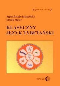 Klasyczny język tybetański - Agata Bareja-Starzyńska