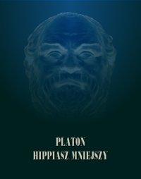 Hippiasz Mniejszy - Platon