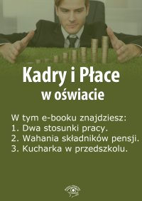 Kadry i Płace w oświacie. Wydanie lipiec 2014 r. - Agnieszka Rumik
