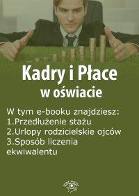 Kadry i Płace w oświacie, wydanie lipiec 2015 r. - Agnieszka Rumik
