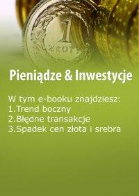 Pieniądze & Inwestycje, wydanie wrzesień 2015 r. Część II - Dorota Siudowska-Mieszkowska