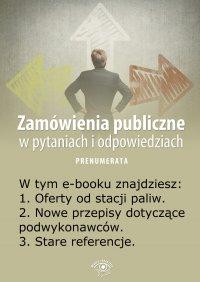 Zamówienia publiczne w pytaniach i odpowiedziach. Wydanie marzec 2014 r. - Justyna Rek-Pawłowska