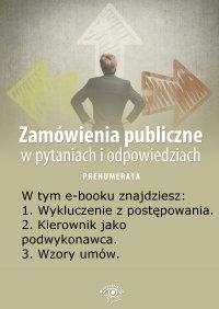 Zamówienia publiczne w pytaniach i odpowiedziach. Wydanie specjalne kwiecień 2014 r. - Justyna Rek-Pawłowska