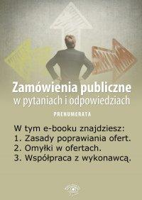 Zamówienia publiczne w pytaniach i odpowiedziach. Wydanie lipiec 2014 r. - Justyna Rek-Pawłowska