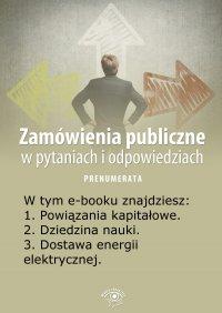 Zamówienia publiczne w pytaniach i odpowiedziach. Wydanie lipiec-sierpień 2014 r. - Justyna Rek-Pawłowska