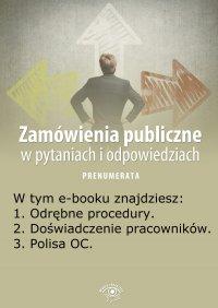 Zamówienia publiczne w pytaniach i odpowiedziach. Wydanie maj 2014 r. - Justyna Rek-Pawłowska