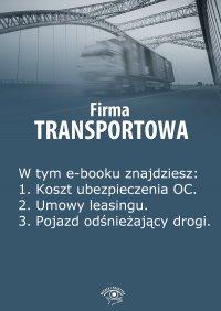 Firma transportowa. Wydanie luty 2014 r. - Izabela Kunowska