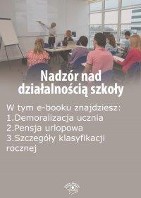 Nadzór nad działalnością szkoły, wydanie czerwiec 2015 r. - Opracowanie zbiorowe