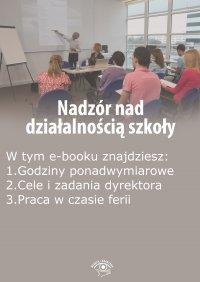 Nadzór nad działalnością szkoły, wydanie lipiec 2015 r. - Opracowanie zbiorowe