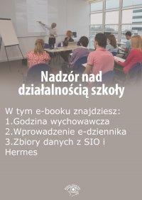 Nadzór nad działalnością szkoły, wydanie wrzesień 2015 r. - Opracowanie zbiorowe