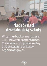 Nadzór nad działalnością szkoły, wydanie październik 2015 r. - Opracowanie zbiorowe