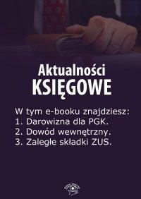Aktualności księgowe. Wydanie marzec 2014 r. - Zbigniew Biskupski