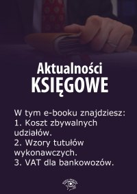 Aktualności księgowe. Wydanie maj 2014 r. - Zbigniew Biskupski