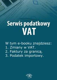 Serwis podatkowy VAT. Wydanie specjalne styczeń-marzec 2014 r. - Rafał Kuciński