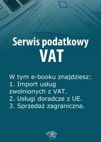 Serwis podatkowy VAT. Wydanie marzec 2014 r. - Rafał Kuciński