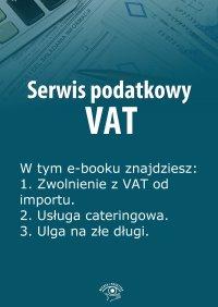 Serwis podatkowy VAT. Wydanie specjalne kwiecień-czerwiec 2014 r. - Rafał Kuciński