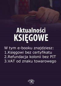 Aktualności księgowe, wydanie sierpień 2014 r. - Zbigniew Biskupski