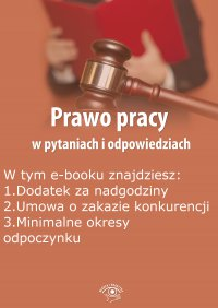 Prawo pracy w pytaniach i odpowiedziach, wydanie czerwiec-lipiec 2015 r. - Opracowanie zbiorowe