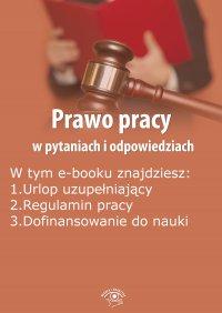 Prawo pracy w pytaniach i odpowiedziach, wydanie październik-listopad 2015 r. - Opracowanie zbiorowe