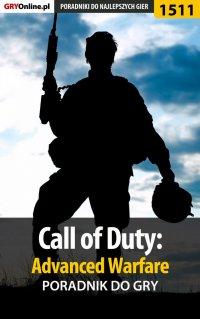 Call of Duty: Advanced Warfare - poradnik do gry - Grzegorz