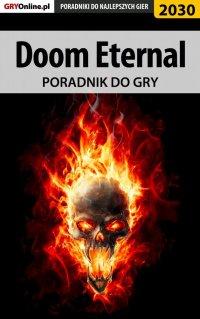 Doom Eternal - poradnik do gry - Jacek