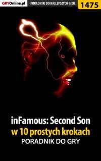 inFamous: Second Son w 10 prostych krokach - Jacek