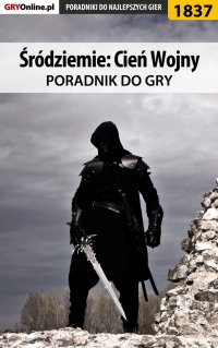 Śródziemie: Cień Wojny - poradnik do gry - Grzegorz