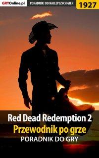 Red Dead Redemption 2 - przewodnik po grze - poradnik do gry - Jacek