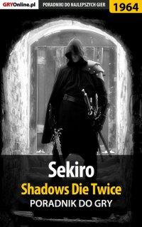 Sekiro Shadows Die Twice - poradnik do gry - Jacek