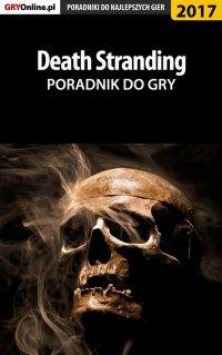 Death Stranding - poradnik do gry - Jacek