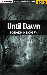 Until Dawn - poradnik do gry - Patrick