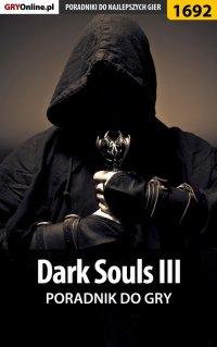 Dark Souls III - poradnik do gry - Norbert