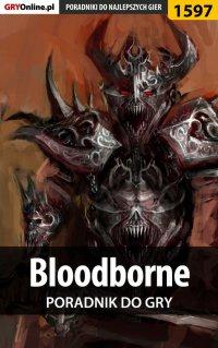 Bloodborne - poradnik do gry - Norbert