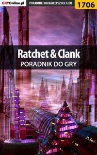 Ratchet  Clank - poradnik do gry -