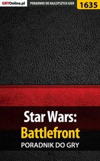 Star Wars: Battlefront - poradnik do gry - Grzegorz