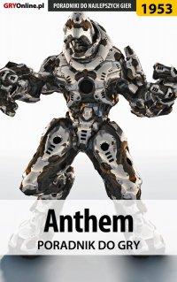 Anthem - poradnik do gry - Jacek