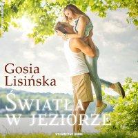 Światła w jeziorze - Małgorzata Lisińska