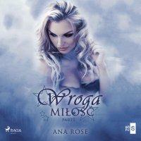 Wroga miłość - Ana Rose