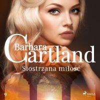 Siostrzana miłość - Barbara Cartland