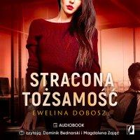 Stracona tożsamość - Ewelina Dobosz