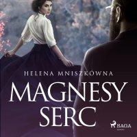 Magnesy serc - Helena Mniszkówna