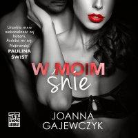 W moim śnie - Joanna Gajewczyk