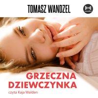 Grzeczna dziewczynka - Tomasz Wandzel