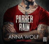 Parker Rain - Anna Wolf