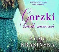 Gorzki smak marzeń - Aneta Krasińska