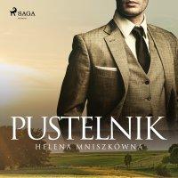 Pustelnik - Helena Mniszkówna