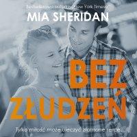 Bez złudzeń - Mia Sheridan