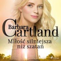 Miłość silniejsza niż szatan - Barbara Cartland