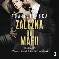 Zależna od mafii - Ada Tulińska