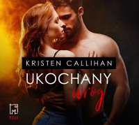 Ukochany wróg - Kristen Callihan